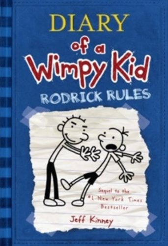 Diary of a wimpy kid : Rodrick rules.